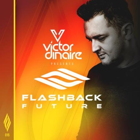 Victor Dinaire - Flashback Future 015 (2021-01-19)