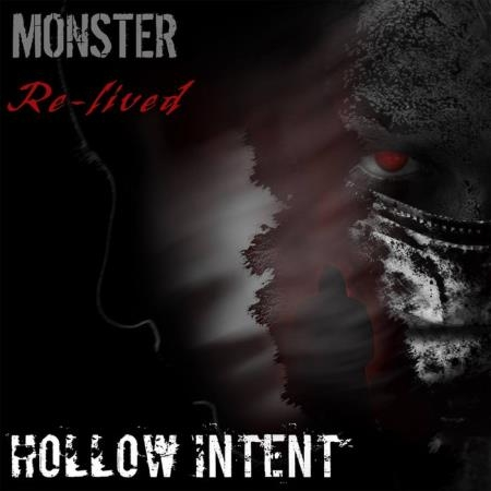 Hollow Intent - Monster Re Lived (2021)