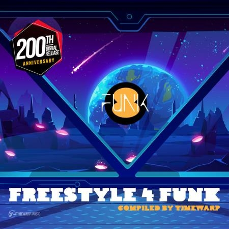 Freestyle 4 Funk 8 (Compiled By Timewarp) #Funk (2021)