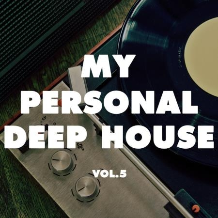 My Personal Deep House, Vol. 5 (2021)