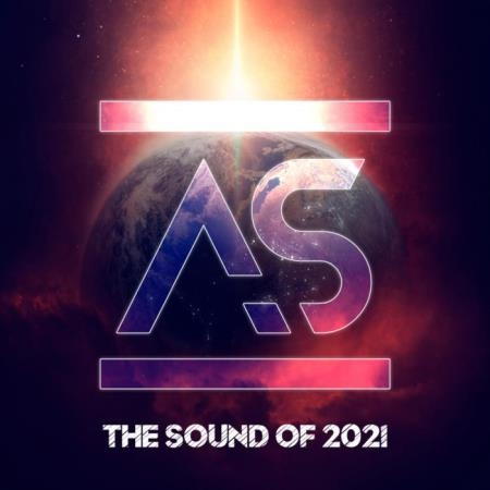 Addictive Sounds - The Sound of 2021 [Mixed+UnMixed] (2021)