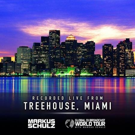 Markus Schulz - Global DJ Broadcast (2021-04-15) World Tour: Treehouse Miami
